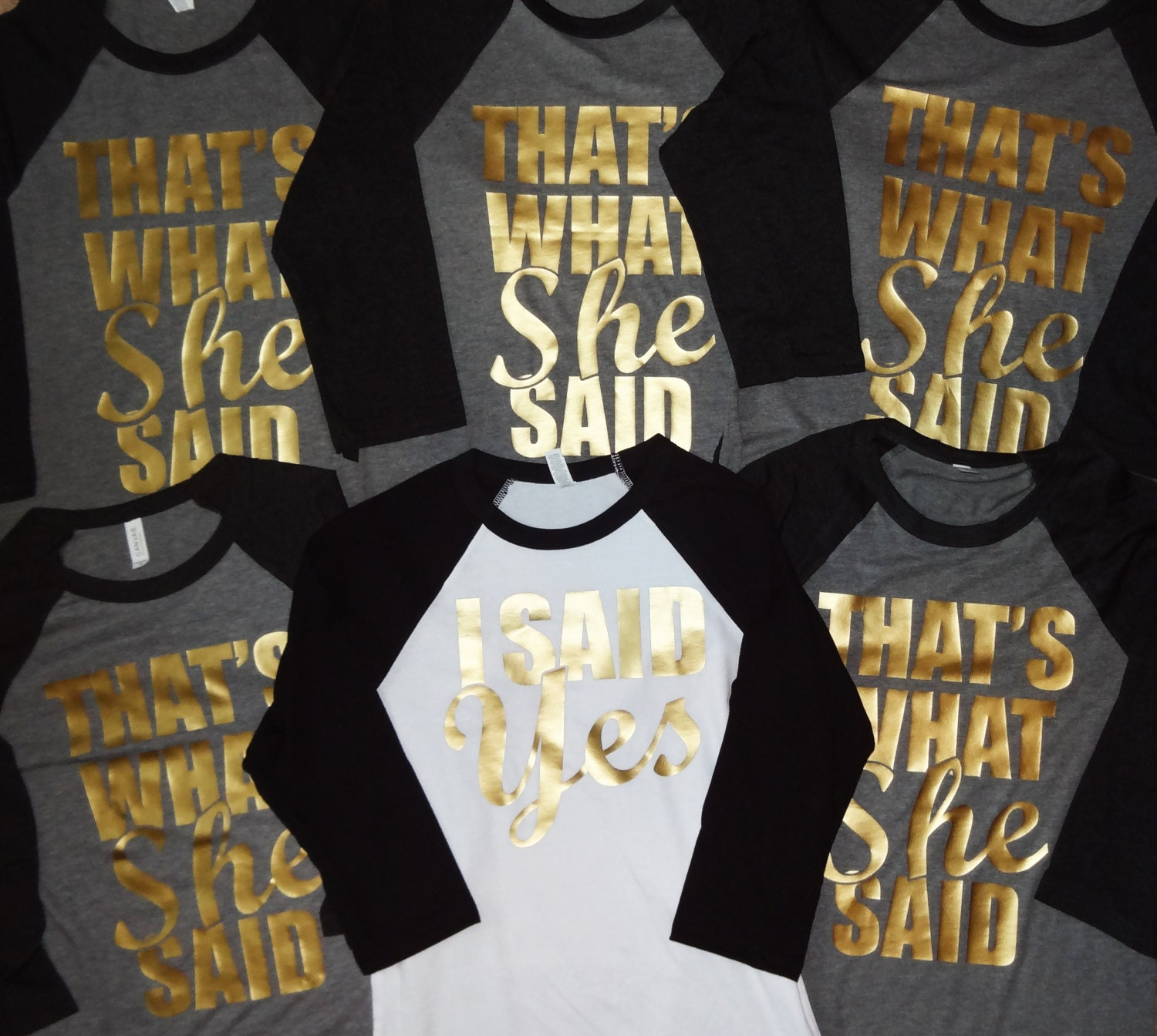 Bachelorette Party Shirts Team Bride That 39 S What She Said