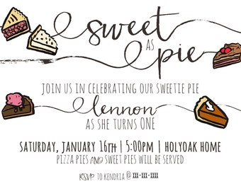 Sweet As Pie Party Invitation (Birthday, Digital File, Customized)