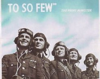 Battle Of Britain The Few Poster A3 Reprint