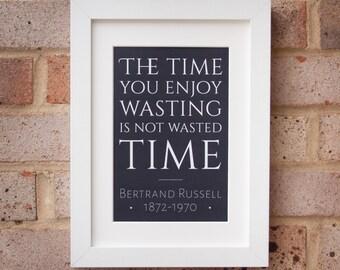 Enjoy Wasting Time - Gicleé Print