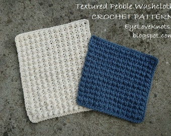 CROCHET PATTERN - Textured Pebble Washcloth - Washcloth Pattern, Two Size Washcloths, Textured Washcloths, Permission to Sell Items