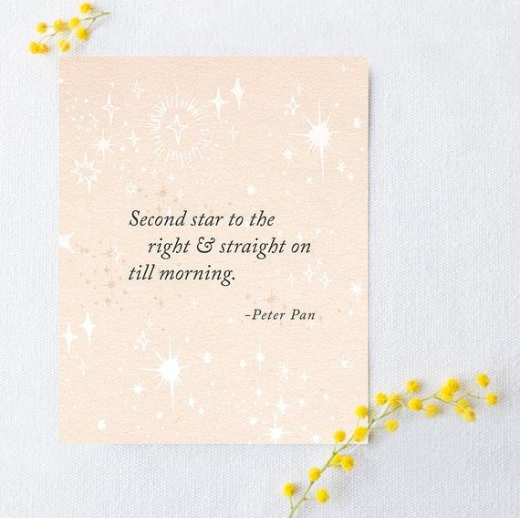Peter Pan quote print second star to the right and