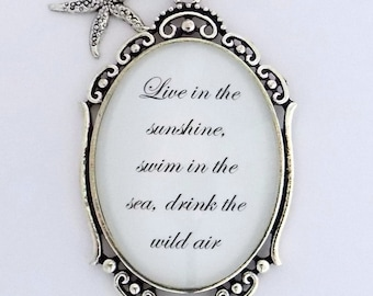Live In The Sunshine Swim In The Sea Drink The Wild Air Ralph Waldo Emerson Quote Starfish Sea Star Pendant Necklace