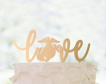 Cake Topper | US Marine Corps | Love | Metallic | Glitter | Wood | Gold | Rose Gold | Custom