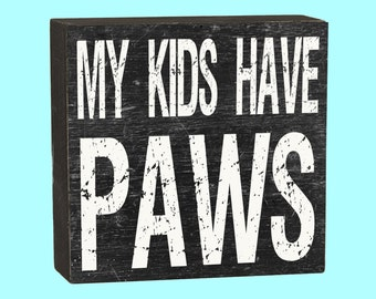 My Kids Have Paws - 10121