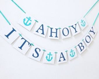 Ahoy Its A Boy banner, baby boy banner,Baby Shower Banner,baby shower decorations,baby shower,boy baby shower,nautical baby shower,its a boy