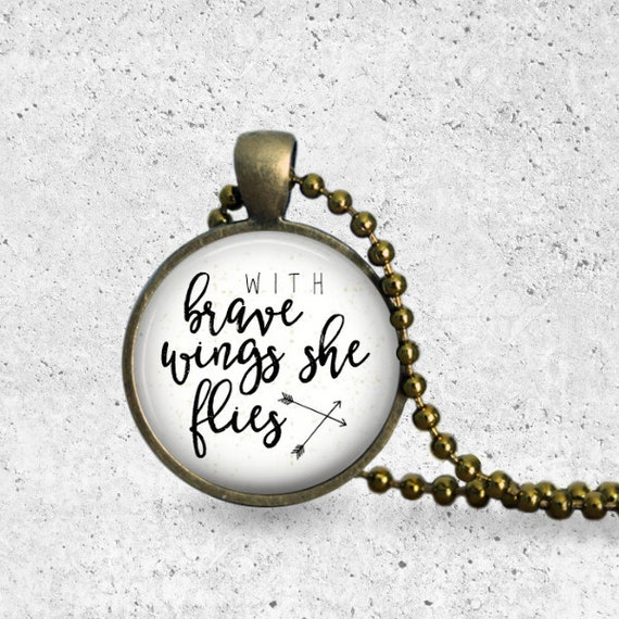 With Brave Wings She Flies Necklace, Daughter Necklace, Brave Necklace, Inspirational Jewelry, Gift For Daughter, Inspirational Necklace