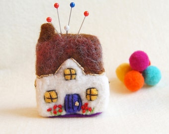 Cottage Pin Cushion, Sewing Gift, Needle felted ornament, Christmas Gift for her, Home Sweet Home, New Home, Desktop decoration