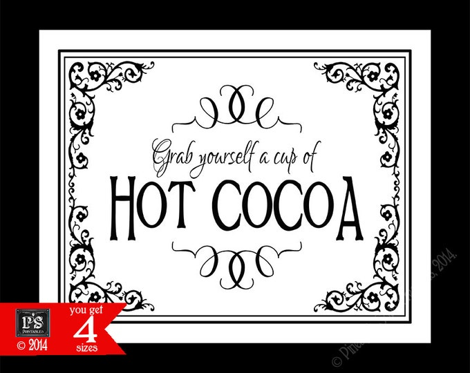 Hot Cocoa Bar Wedding Sign - Hot Chocolate bar - 4 sizes with purchase - DIY instant download - Traditional Black Tie Collection
