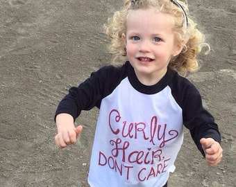 Curly hair dont care, curly hair don't care, curly hair dont care raglan, baseball style shirt, black and white baseball style shirt, raglan
