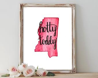 "Mississippi ""Hotty Toddy"" - Digital Print"