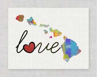 Hawaii Love - Colorful Watercolor Style Wall Art Print & Home State Map Artwork - Travel, Moving, Engagement, Wedding, Honeymoon Gift