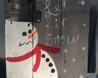 Let It Snow Snowman Sign, Snowman Sign, Let It Snow Sign, Reclaimed Wood Sign, Holiday Decor, Christmas
