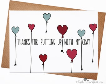 Valentine's Card ∙ Anniversary Card ∙ Love Card ∙ Just Because ∙ Adult Card ∙ Funny Card ∙ Thanks Card ∙ Thanks for Putting Up with My Cray