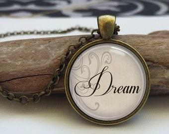 Dream necklace.  inspirational jewelry. Word Jewelry, Inspirational Charm . Dream art pendant jewelry