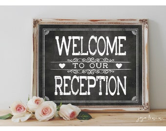 Instant 'WELCOME to our RECEPTION' Printable Wedding Reception Welcome Sign Party Printable Chalkboard Size Options