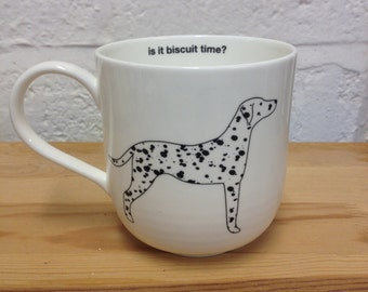 is it biscuit time? - Dalmatian Dog Giant Bone China Mug