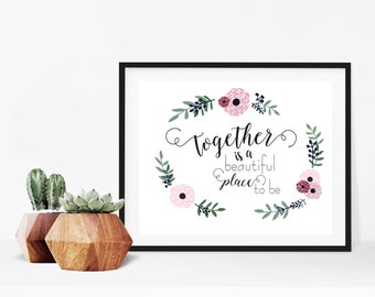 Together Wedding Love Quote Digital Print