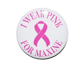 I wear pink for breast cancer awareness button breast cancer support pink ribbon awareness ribbon breast cancer ribbon 2 1/4 inch button