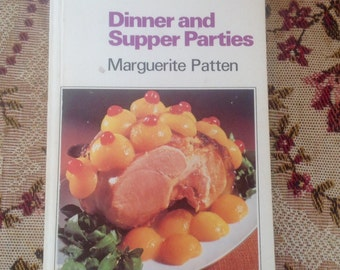 1970's Cookbook. Dinner & Supper Parties by Marguerite Patten.