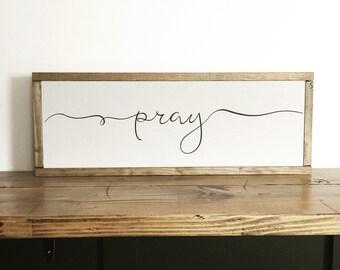 Pray, wood sign, pray sign, scripture sign