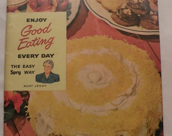 Enjoy Good Eating Every Day The Easy Spry Way