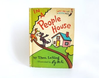 1972 In a people house by Theo LeSieg, illustrated by Roy McKie, Dr Seuss book