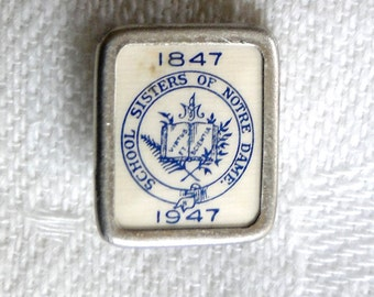School Sisters of Notre Dame 1847-1947 - 100 yr Anniversary Pin Back - Pinback Lapel Pin
