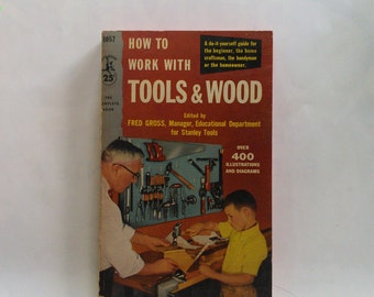 How to Work With Tools and Wood Vintage Book