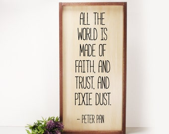 All The World Peter Pan- Framed Hand Painted  Wood Sign Made From Reclaimed Wood- Rustic-Farmhouse Decor-Country Decor-Home Decor