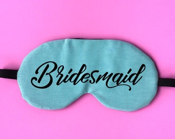 B22 Bridesmaid Eye Mask Bridesmaid Sleep Mask Bachelorette Eye Mask Wedding Travel Eye Mask Vacation Vacay Jet Setter