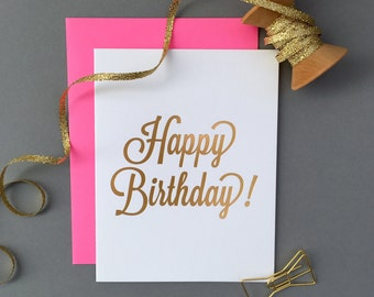 Gold Foil. Chic. Glam. Happy Birthday Letterpress Card