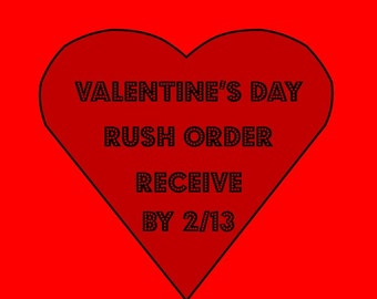 Valentine's Day Rush order