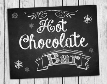 Hot Chocolate Bar  Sign 8x10  INSTANT DOWNLOAD Photo Prop, Hot Cocoa Sign Chalkboard,Photo Prop Digital Printable