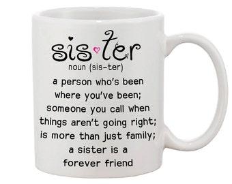 Sister Mug / Definition of What a Sister Is 11oz Ceramic Mug