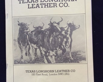 A Vintage Catalogue of The Texas Longhorn Leather Co, London