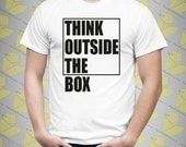 Mens Short Sleeve Funny Quote / Saying / Phrase T-shirt | Think Outside The Box