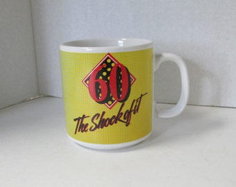 Vintage 60 The Shock of It Mug / Birthday Gift Happy Birthday Over the Hill 60th Birthday Coffee Mug Humor