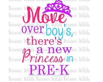 Move over boys - Pre k SVG - back to school svg - instant download - first day of pre-k shirt - Preschool shirt - first day of school svg