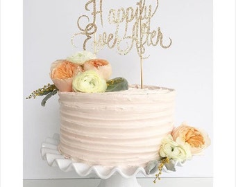 "Gold Glitter Cake Topper:  ""Happily Ever After"""