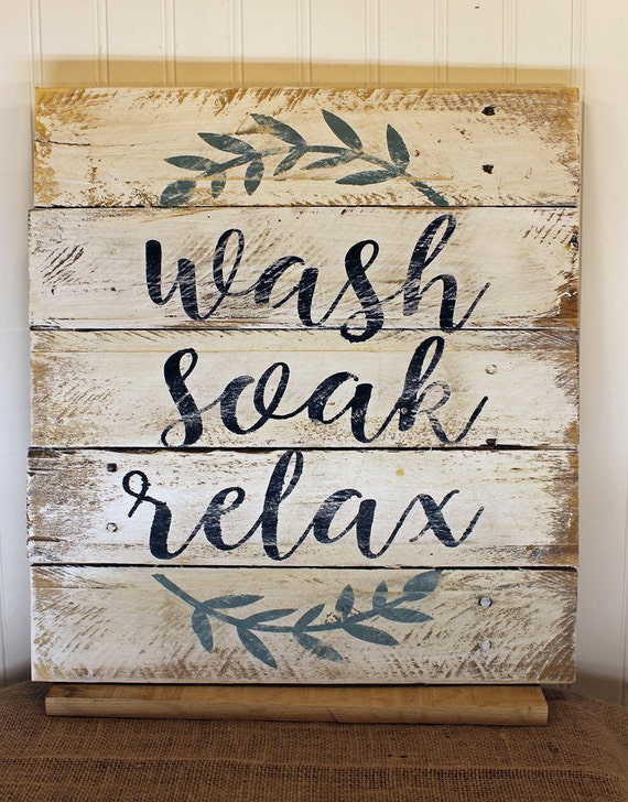 Rustic Pallet Wall Art Wash Soak Relax Wood Bathroom Sign