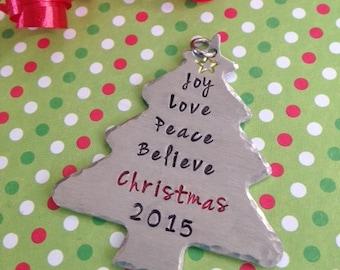 Joy Love Peace Believe Christmas 2015 Tree Holiday Ornament