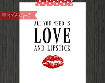 All You Need Is Love and Lipstick RED 8x10 Digital Print.  Vanity Art.  INSTANT DOWNLOAD!
