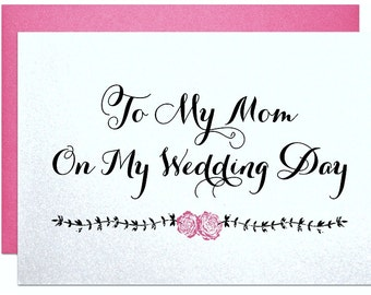 Wedding day card mom wedding gift for mom mother of the bride gift from daughter mother of the groom gift from son to my mom