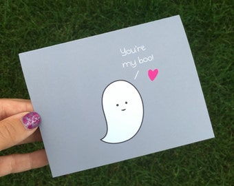 Funny Halloween card - my boo - you're my boo - long distance relationship card - happy halloween - halloween card - boo - funny ghost card