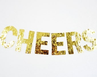 CHEERS custom fringe banner - gold mylar fringe letters - pinata style for decoration
