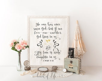 Bible verse printable art Scripture art print 1 John 4:12 But if we love one another, God lives in us His love is made complete in us print
