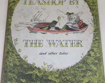 Vintage Children's Book - The Teashop by the Water and Other Tales by Marjorie-Ann Watts