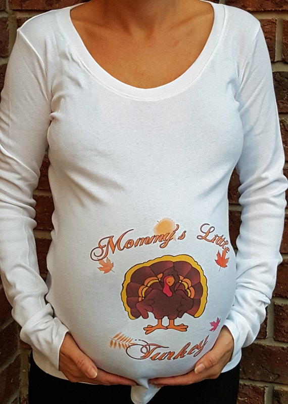 Mommy 39 s little turkey thanksgiving maternity shirt for Shirts made in turkey