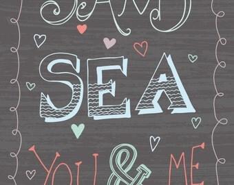 Sand Sea You & Me